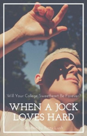When A Jock Loves Hard (BXB) by RizzyLush