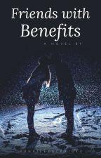 Friends With Benefits by XxHaileyxCraigxX
