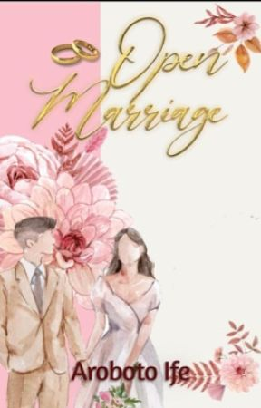 Open Marriage [18+] by i_am_ifeee