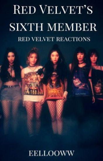 the sixth red velvet member | red velvet reactions