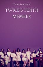 the tenth twice member | twice reactions by eellooww