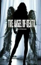 The Angel of Death by Arrihanna