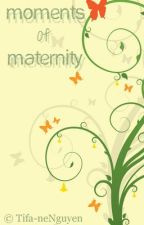 [Moments of Maternity] by LeTiffany