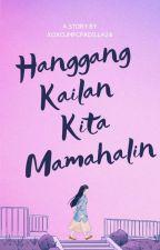 Hanggang Kailan Kita Mamahalin - KathNiel Fanfiction by xoxojmfcpadilla24