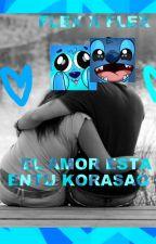 flex x flex 💙El amor esta en tu korasao💙[pausada/cancelada] dub  by Valichy77