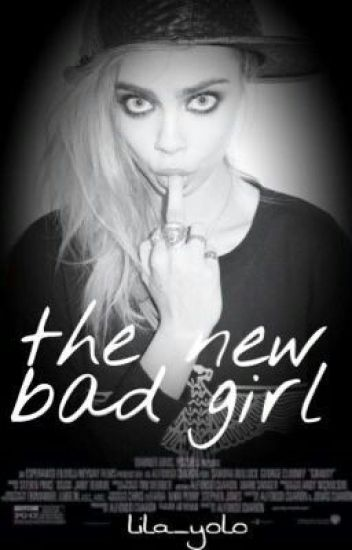 the new bad girl<3