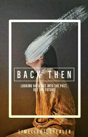 Back Then by Limelight_stealer