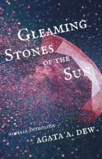 Gleaming Stones of the Sun by agataadew