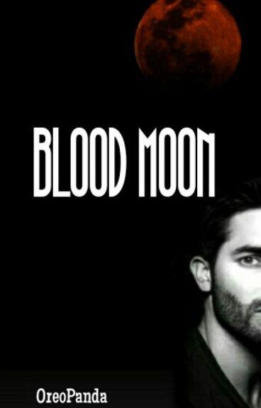 Blood Moon ( Teen Wolf )