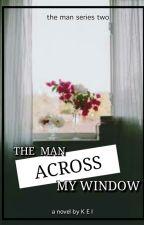 The Man Across My Window by kaaayepop_