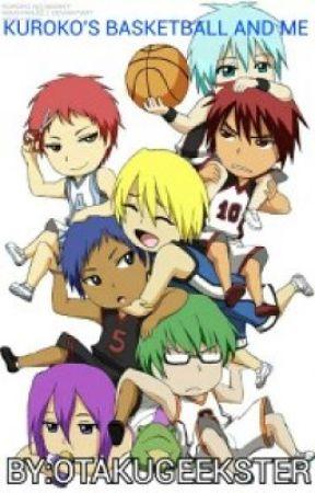 Kuroko's Basketball and Me by OtakuGeekster