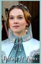 Mistress of France •Knightfall by prettyinpink1106