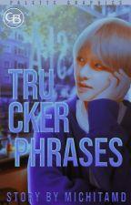『 TRUCKER PHRASES 』 Taekook by Michitamd