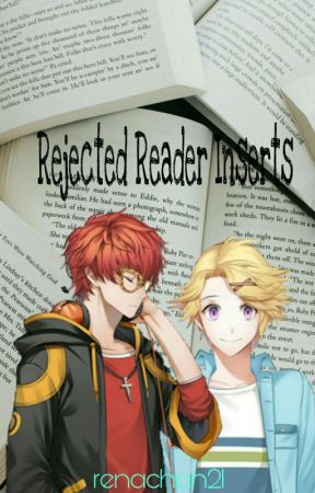 Rejected Reader Inserts XP - Earth-chan x Rejected! Reader