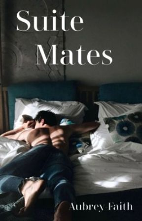 Suite Mates (bxb) by Aubrey-Faith