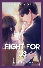 AIWAG BOOK 2: FIGHT FOR US by cvillaflor