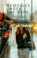 Memories Under The Rain by martha_mew