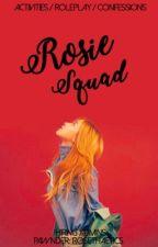 ROSIE SQUAD🌹 [OPEN] by rosethaetics