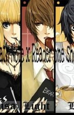 Death Note x Reader one shots by fungirl99