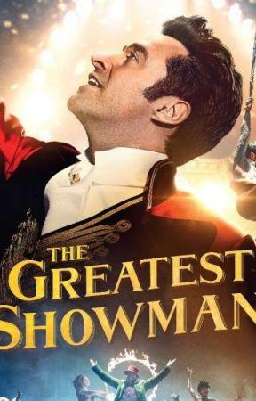 The Greatest Showman Roleplay by -gunsandlipstick