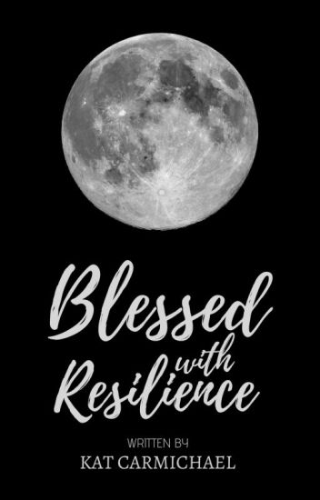 blessed with resilience ✿ esme lupin