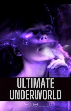 Ultimate Underworld by CSW1995