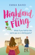 Highland Fling - A Romantic Comedy (COMPLETE) by SavvyDunn
