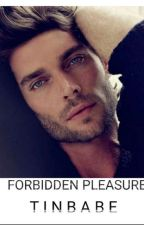 TBS2.Book2-FORBIDDEN PLEASURE(On-Going) by Tinbabe_88