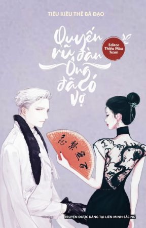 Quyến Rũ Đàn Ông Đã Có Vợ (Siêu Sắc, Hot 21+) by lienminhsacnu
