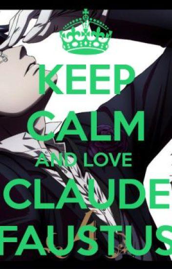 ::{Loving Demon}:: Black Butler [Claude Faustus X Reader] ~ Chapter 1