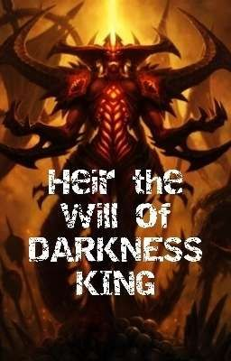 [Fantasy] [OLN] Heir the will of Darkness King