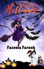 Happy Halloween - A Short Story  by fazeelafarook