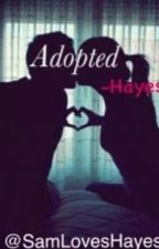 Adopted -Hayes Grier by SamLovesHayes