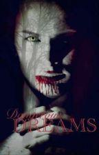 DANGEROUS DREAMS  by Annacillo