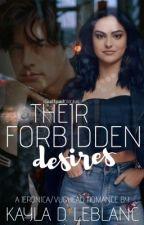 Their Forbidden Desires |  Jeronica/ Vughead ✔️ by LilaAndAdalyns_Mommy