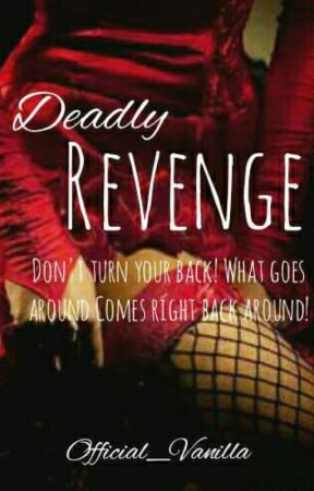 Deadly Revenge√√ by Official_Vanilla