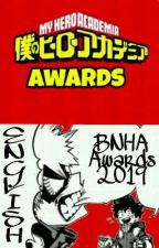 The BNHA Awards 2019 [ENG] by BnhaAwards