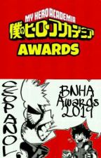Los BNHA Awards 2019 [ESP] by BnhaAwards