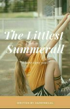 THE LITTLEST SUMMERALL by jazminbilal