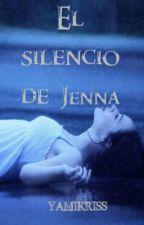 El silencio de Jenna by YamiKriss