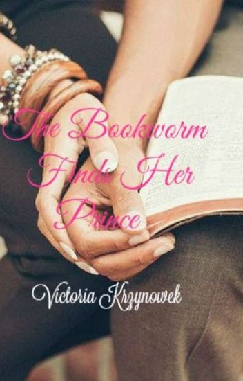 The Bookworm Finds Her Prince