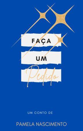 Faça Um Pedido by PamelaNascimento26