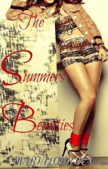 Summers Beauties