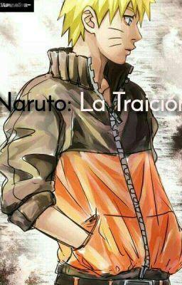 foto de Naruto: La Traición (Naruto x Fem Sasuke) Capitulo N°4