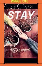 STAY(Cuffing Season) by Miriel_Oye