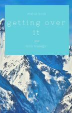 getting over it ↠ status book by tradegy-