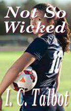 Not So Wicked by KatJordan
