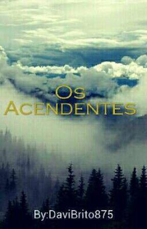 Os Acendentes by DaviBrito875
