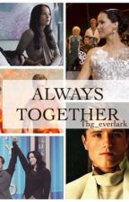 Always Together (After Mockingjay Story) by Thg_everlark