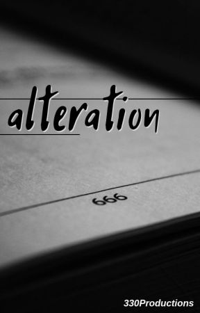 alteration by 330ProductionsInc